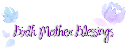 Birth Mother Blessings